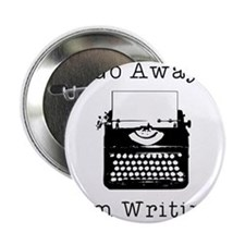 "GO AWAY - Writing 2.25"" Button"