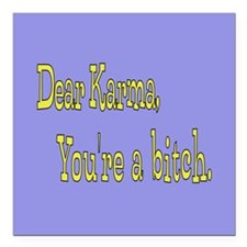 "Letter to Karma Square Car Magnet 3"" x 3"""