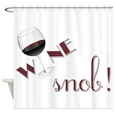 Wine Snob Shower Curtain