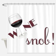 Wine Snob Shower Curtain