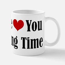 Me Love You Long Time Mug