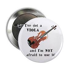 "I've Got a Viola 2.25"" Button (100 pack)"