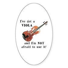 I've Got a Viola Oval Decal