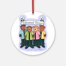 Talented Tenor Ornament (Round)