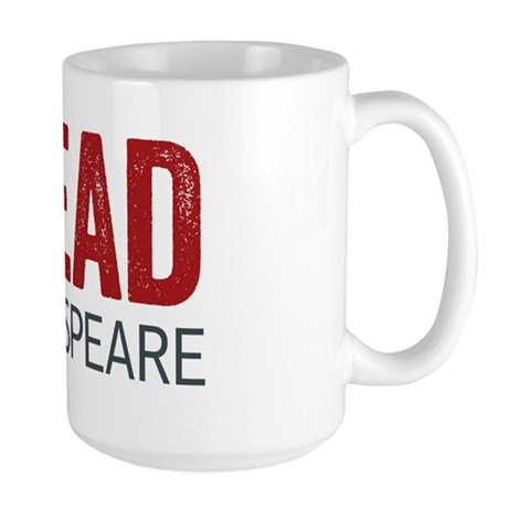 I Read Shakespeare Large Mug
