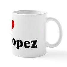 I Love mimi lopez Mug