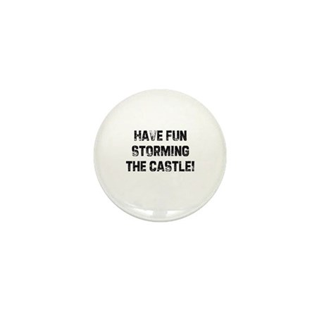 Have fun storming the castle! Mini Button (10 pack