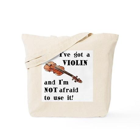 I've Got A Violin Tote Bag