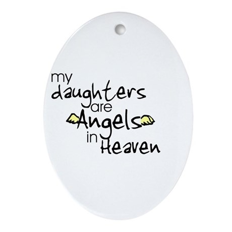 My daughters are Angels Oval Ornament