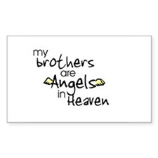 My brothers are Angels Rectangle Decal