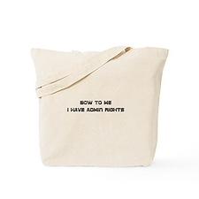 Admin Rights Tote Bag
