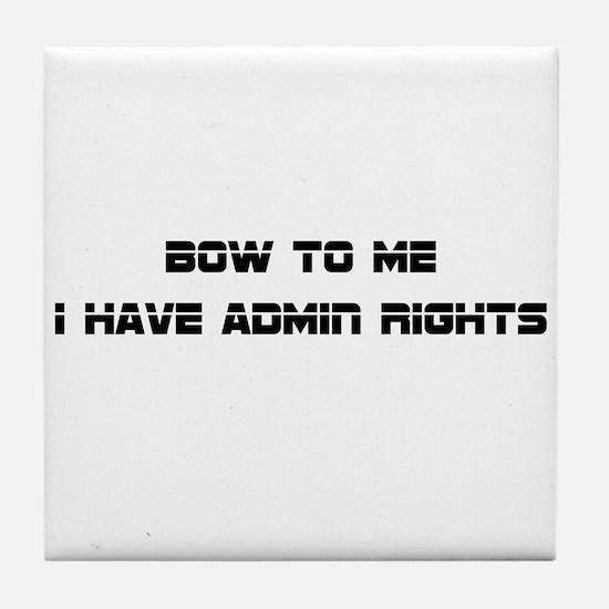 Admin Rights Tile Coaster