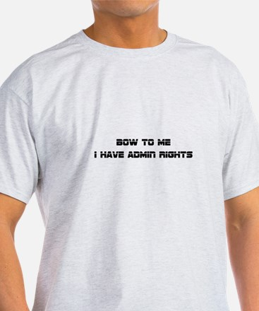Admin Rights T-Shirt