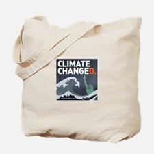 Climate ChangeD Tote Bag