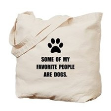 Favorite People Dogs Tote Bag