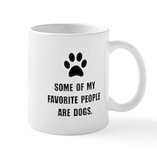 Favorite People Dogs Mug