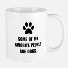 Favorite People Dogs Mug