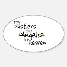 My sisters are Angels Oval Decal