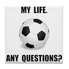 My Life Soccer Tile Coaster