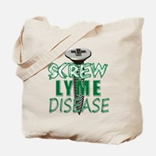 Screw Lyme Disease copy Tote Bag