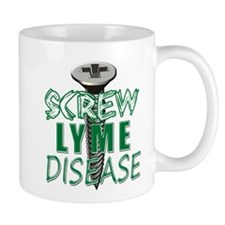 Screw Lyme Disease copy Mug