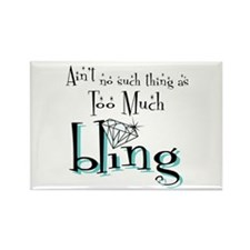 It's All About Da Bling Rectangle Magnet