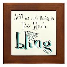 It's All About Da Bling Framed Tile