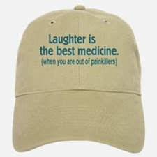 Is Laughter Best Medicine? Baseball Baseball Cap