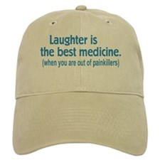 Is Laughter Best Medicine? Baseball Cap