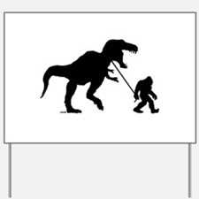 Gone Squatchin with T-rex Yard Sign