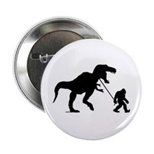 """Gone Squatchin with T-rex 2.25"""" Button"""