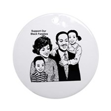 Support The Black Family Ornament (Round)