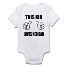 This Kid Loves Her Dad Infant Bodysuit