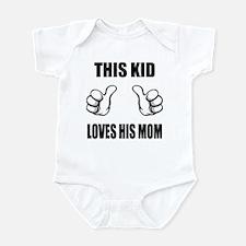 This Kid Loves His Mom Infant Bodysuit
