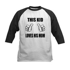 This Kid Loves His Mom Tee