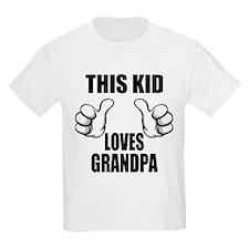 This Kid Loves Grandpa T-Shirt