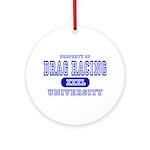 Drag Racing University Ornament (Round)