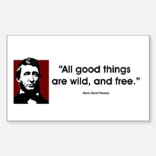 Thoreau. All good things... Rectangle Decal