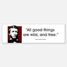 Thoreau. All good things... Bumper Car Car Sticker
