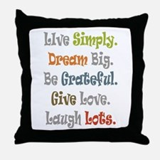 Live Simply. Throw Pillow