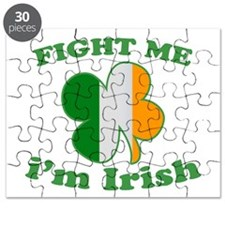 Fight Me Im Irish St Patricks Day Puzzle