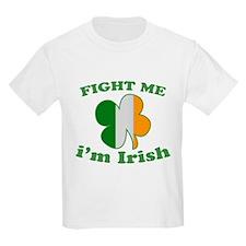 Fight Me Im Irish St Patricks Day T-Shirt