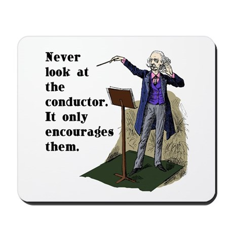 Conductor Mousepad