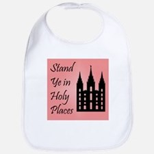 Stand Ye In Holy Places on Pink Bib