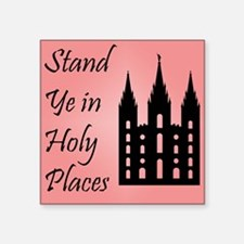 Stand Ye In Holy Places on Pink Sticker