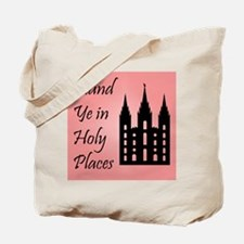 Stand Ye In Holy Places on Pink Tote Bag
