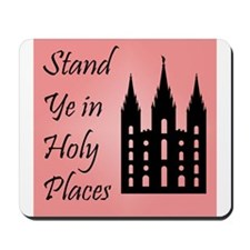 Stand Ye In Holy Places on Pink Mousepad