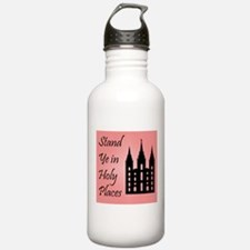 Stand Ye In Holy Places on Pink Water Bottle