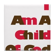 I Am A Child of God in Pink and Brown Tile Coaster