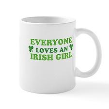 Everyone Loves An Irish Girl St Patricks Day Mug